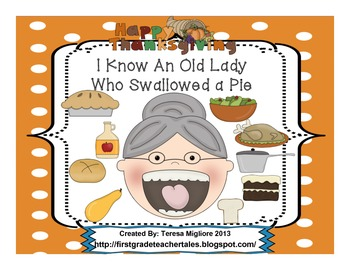 I Know an Old Lady Who Swallowed A Pie  Everything you need!