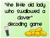 I Know an Old Lady Who Swallowed a Clover Decoding Game