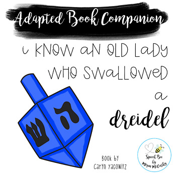 I Know an Old Lady Who Swallowed a Dreidel Adapted Book