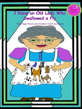 I Know an Old Lady Who Swallowed a Fly Retelling and Pocket Chart Activity