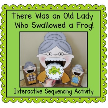 I Know an Old Lady Who Swallowed a Frog!