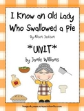 I Know an Old Lady Who Swallowed a Pie BOOK UNIT