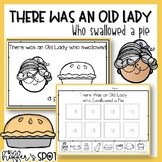 I Know an Old Lady Who Swallowed a Pie. Emergent Reader