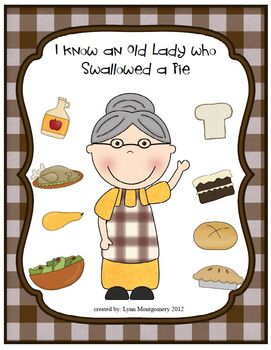 I Know an Old Lady Who Swallowed a Pie Literacy and Math Activities
