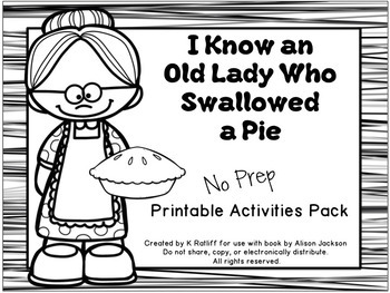 I Know an Old Lady Who Swallowed a Pie:  No-Prep Printables Pack