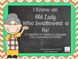 I Know an Old Lady Who Swallowed a Pie {Speech & Language Extension Activities}