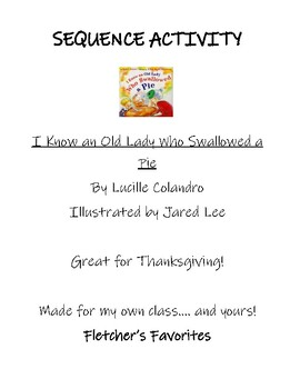 I Know an Old Lady who Swallowed a Pie Sequence Activity - Thanksgiving
