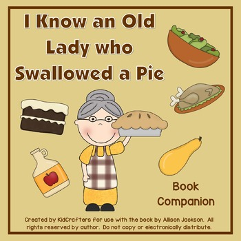I Know an Old Lady who Swallowed a Pie Story Companion