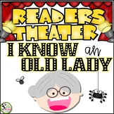 I Know an Old Lady Reader's Theater