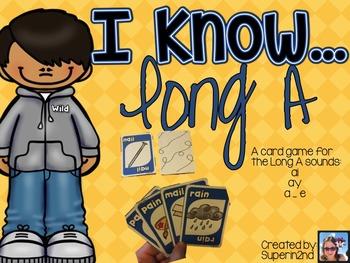 I Know...Long A