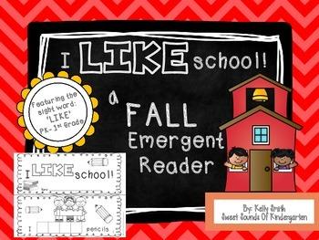I LIKE School-Emergent Reader