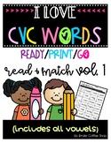 I LOVE CVC WORDS VOL.1 READ AND MATCH