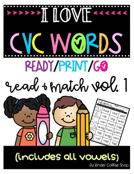 I LOVE CVC WORDS VOL 1 READ AND MATCH