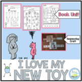 I LOVE MY NEW TOY BOOK UNIT & SEQUENCING CRAFT