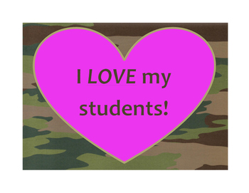 I LOVE My Students! Valentines Day Poster/Sign FREE! Camo