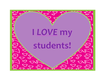 I LOVE My Students! Valentines Day Poster/Sign FREE!