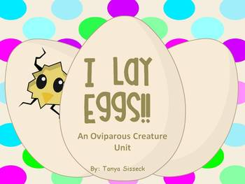 I Lay Eggs Unit