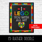 I Lego You - Printable Lego Sign - Printable Lego Wall Art