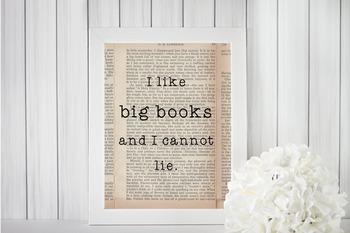 I Like Big Books and I Cannot Lie digital print