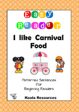 I Like Carnival Food Easy Reader Patterned Sentences for Beginning Readers