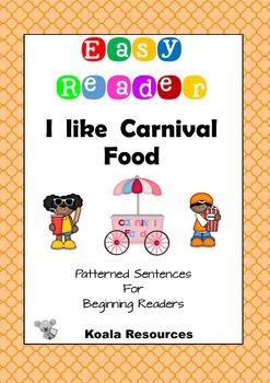 I Like Carnival Food Easy Reader Patterned Sentences for Beginning Readers