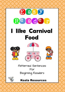 I Like Carnival Food Easy Reader Patterned Sentences for B