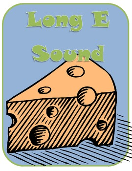 I Like Cheese {Comprehension Activities and Short e Long E Word Sort}