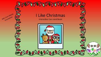 I Like Christmas Interactive Core Word book