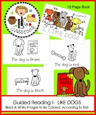 I Like Dogs Guided Reading Book