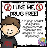 I Like Me...Drug Free