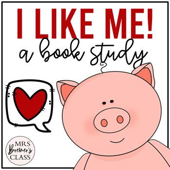 I Like Me! {a book study}