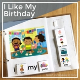 AAC Core Vocabulary Words Interactive Book: I Like My Birthday