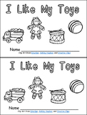 I Like My Toys Emergent Reader for Kindergarten- Level A