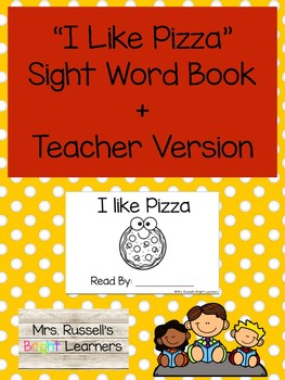 I Like Pizza (And Emergent Reader + Teacher Version)