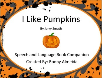 I Like Pumpkins By Jerry Smath-Book Companion