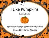I Like Pumpkins By Jerry Smath-Book Companion