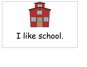 I Like School Book-Guided Reading/Shared Reading