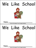 I Like School Kindergarten Emergent Reader- Color and Blackline Versions
