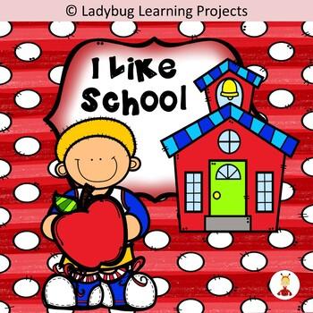I Like School (A Sight Word Emergent Reader)