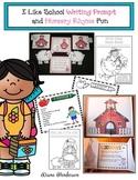 I Like School (Writing Prompt Craft) & Nursery Rhyme Fun