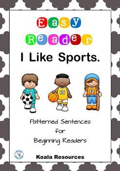 I Like Sports Easy Reader Patterned Sentences for Beginnin