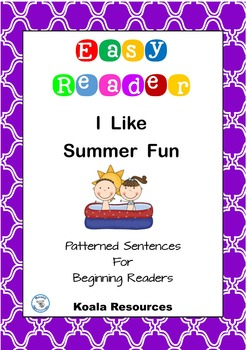 I Like Summer Fun Easy Reader Patterned Sentences for Beginners