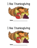 I Like Thanksgiving Emergent Reader and Sight Word Work