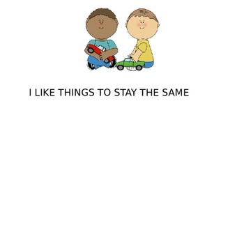 I Like Things Stay the Same- A Flexibility Social Story