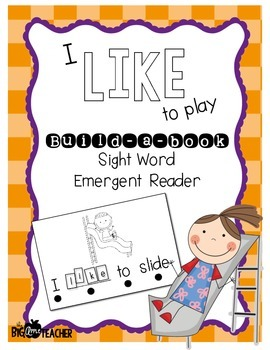 """""""I Like To Play"""" Build-a-Book Sight Word Reader"""