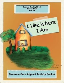 I Like Where I Am : Pearson Reading Street, Grade 2