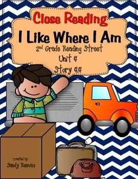 I Like Where I Am Close Reading 2nd Reading Street 2008 Unit 4.4