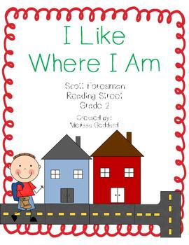 I Like Where I Am : Reading Street : Grade 2