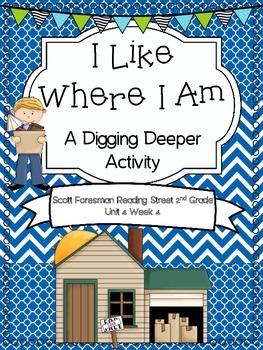 I Like Where I Am - Scott Foresman 2nd Grade - Digging Deeper Activity