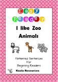 I Like Zoo Animals Easy Reader Patterned Sentences for Beginning Readers